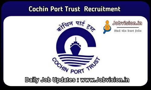 Cochin Port Trust Recruitment 2021