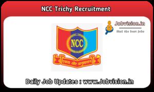NCC Trichy Recruitment