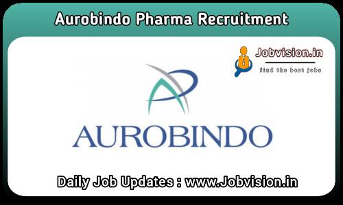 Aurobindo Pharma Recruitment 2021