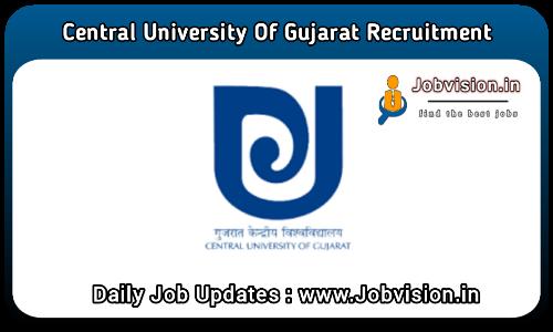 Central University of Gujarat Recruitment 2021