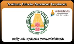 TN Fisheries Dept Recruitment